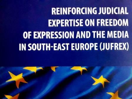 KONFERENCIJA: Jačanje pravosudne ekspertize o slobodi govora u medijima Jugoistočne Evrope (JUFREX)